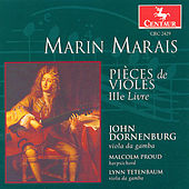 Play & Download Pieces De Violes, IIIe Livre by Marin Marais | Napster