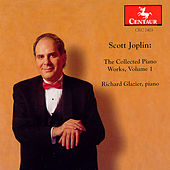 Play & Download The Collected Piano Works, Vol. 1 by Scott Joplin | Napster