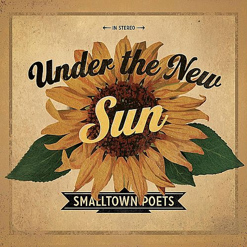 Play & Download Under the New Sun by Smalltown Poets | Napster