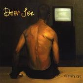 In Every Eye by Dear Joe