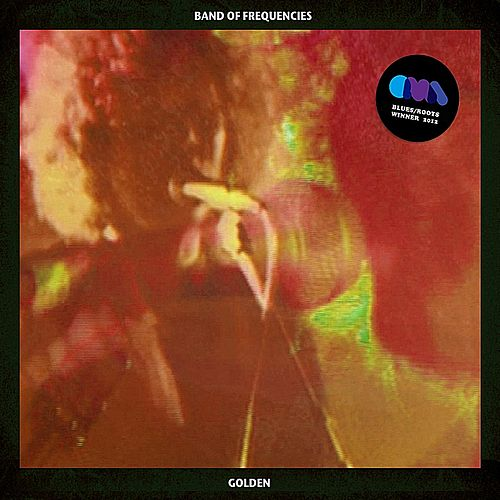 Golden - Single by Band of Frequencies