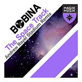 Play & Download The Space Track by Bobina | Napster