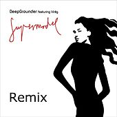 Supermodel (Remix) by Deep Grounder