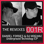 Play & Download Underground Technology - The Remixes EP by DJ Mogwai | Napster