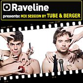 Play & Download Raveline Mix Session By Tube & Berger by Various Artists | Napster