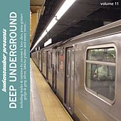 Play & Download Budenzauber pres. Deep Underground Vol. 11 by Various Artists | Napster