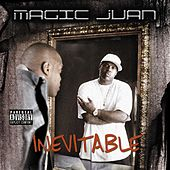 Play & Download Inevitable by Magic Juan | Napster