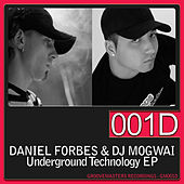 Play & Download Underground Technology EP by DJ Mogwai | Napster