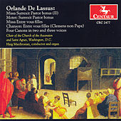 Play & Download Liturgical Choral Works /Organ Works by Orlande de Lassus | Napster