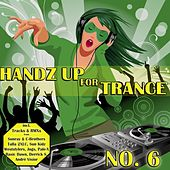Play & Download Handz Up For Trance - No. 6 by Various Artists | Napster