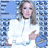 Play & Download Essential House Guide, Vol. 3 - For Ibiza Clubbers by Various Artists | Napster