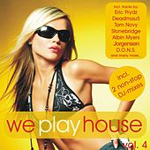 Play & Download We Play House, Vol. 4 (incl. 2 non-stop DJ mixes) by Various Artists | Napster