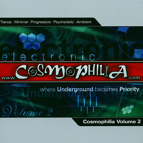 Play & Download Cosmophilia Vol.2 by Various Artists | Napster