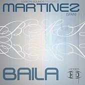 Play & Download Baila by Martinez | Napster