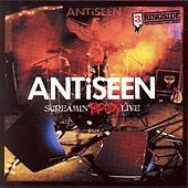 Play & Download Screamin' Bloody Live by Anti-Seen | Napster