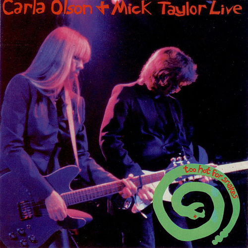 Play & Download Live - Too Hot For Snakes by Carla Olson | Napster