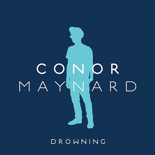 Play & Download Drowning by Conor Maynard | Napster
