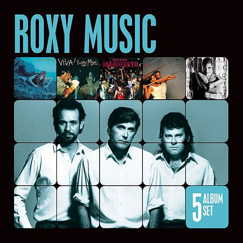 Play & Download 5 Album Set (Remastered) (Siren/Viva Roxy Music/Manifesto/Flesh and Blood/Heart Still Beating) by Roxy Music | Napster