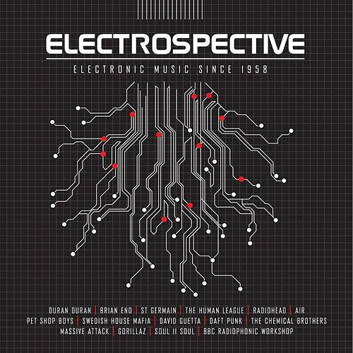 Play & Download Electrospective: Electronic Music Since 1958 by Various Artists | Napster