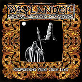 Play & Download Reawakening Pride Once Lost by Waylander | Napster