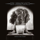 Play & Download Minus The Herd by Ion Dissonance | Napster