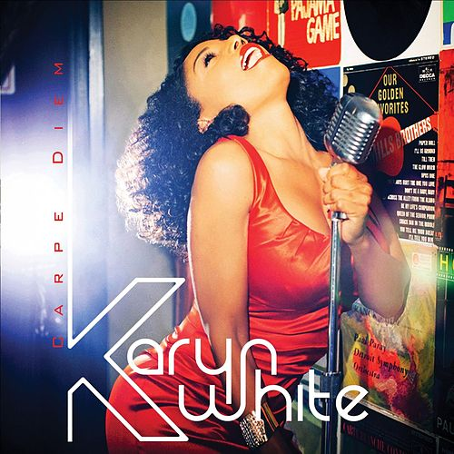 Play & Download Carpe Diem (Seize The Day) by Karyn White | Napster