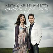 Awaken the Dawn by Keith Getty