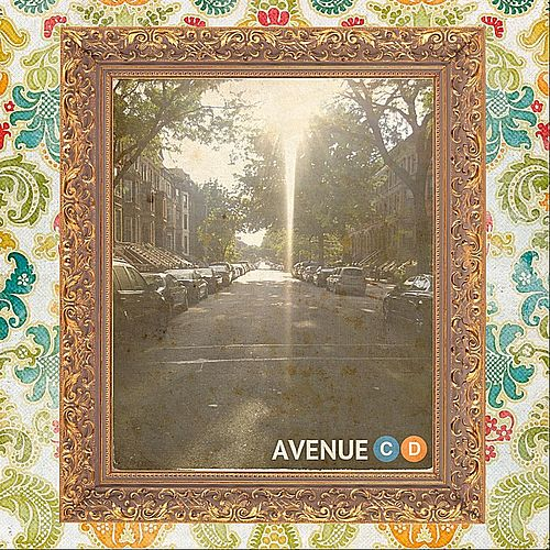 Avenue: C & D by The Paxtons