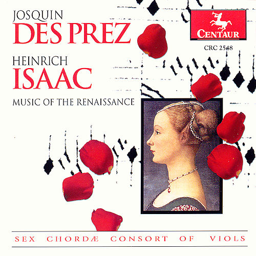 Des Prez / Isaac: Music of the Renaissance by Various Artists