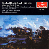 Concertos, Op. 1, 3, and 11 by Bernhard Henrik Crusell