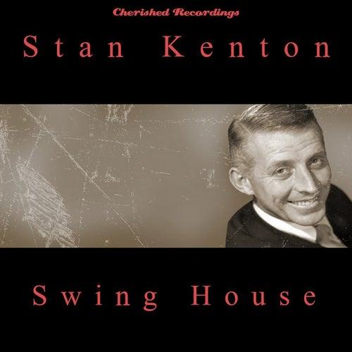 Swing House by Stan Kenton