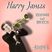 Play & Download Rhapsody and Rhythms by Harry James (1) | Napster