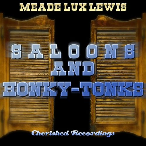 Play & Download Saloons and Honky-Tonks by Meade
