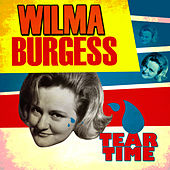 Tear Time by Wilma Burgess