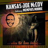 When the Levee Breaks - Greatest Blues Masters by Memphis Minnie