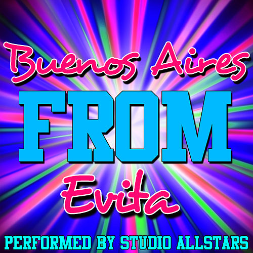 Play & Download Buenos Aires (From Evita) - Single by Studio All Stars | Napster