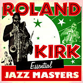 Essential Jazz Masters by Roland Kirk