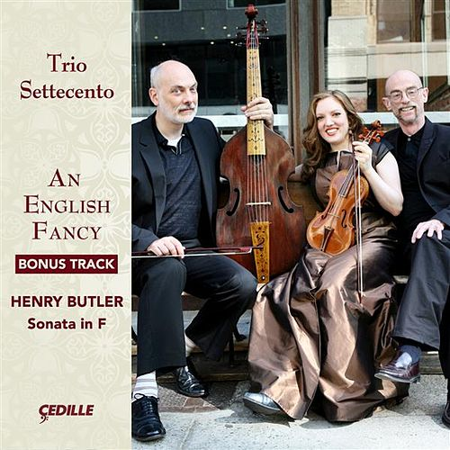 Play & Download An English Fancy: Bonus Track by Trio Settecento | Napster