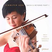 Play & Download Bach and Beyond, Part I by Jennifer Koh | Napster