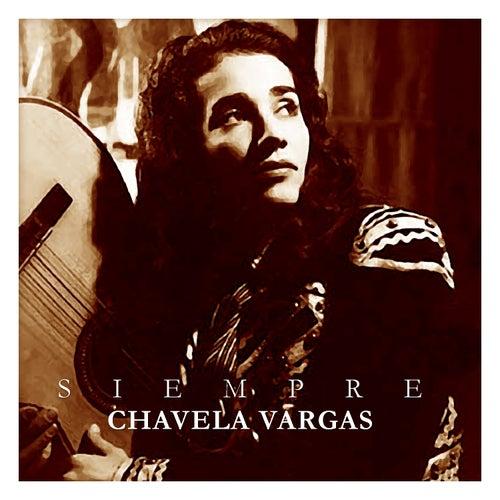 Siempre Chavela Vargas by Chavela Vargas