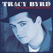 The Definitive Collection von Tracy Byrd