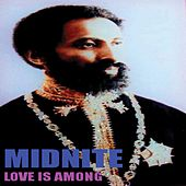 Play & Download Love Is Among by Midnite | Napster