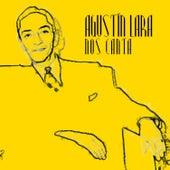 Play & Download Agustin Lara Nos Canta by Agustín Lara | Napster
