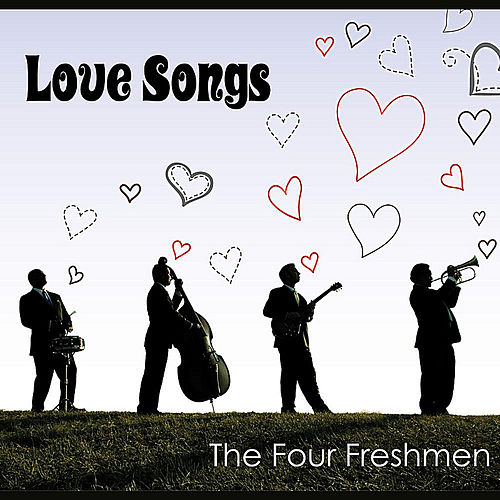 Play & Download Love Songs by The Four Freshmen | Napster