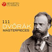 111 Dvořák Masterpieces by Various Artists