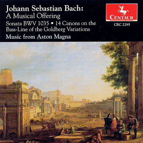 Play & Download A Musical Offering (Music From Aston Magna) by Johann Sebastian Bach | Napster