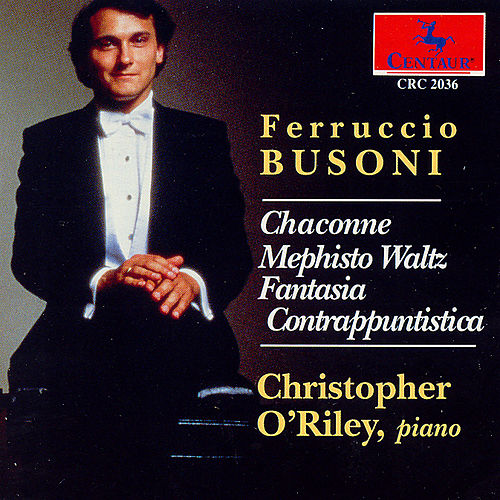Play & Download Works For Piano by Ferrucio Busoni | Napster