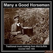 Play & Download Many A Good Horseman by Various Artists | Napster