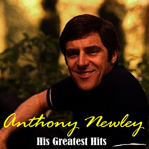 Play & Download Greatest Hits by Anthony Newley | Napster