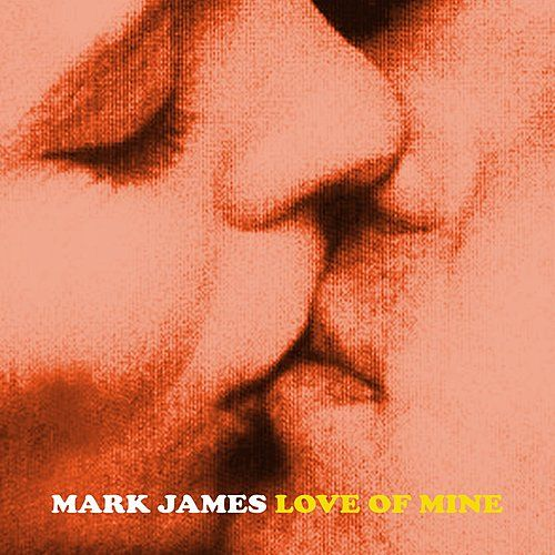 Love of Mine by Mark James (2)